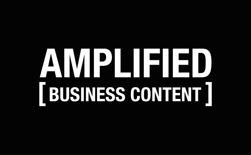 Amplified Business Content