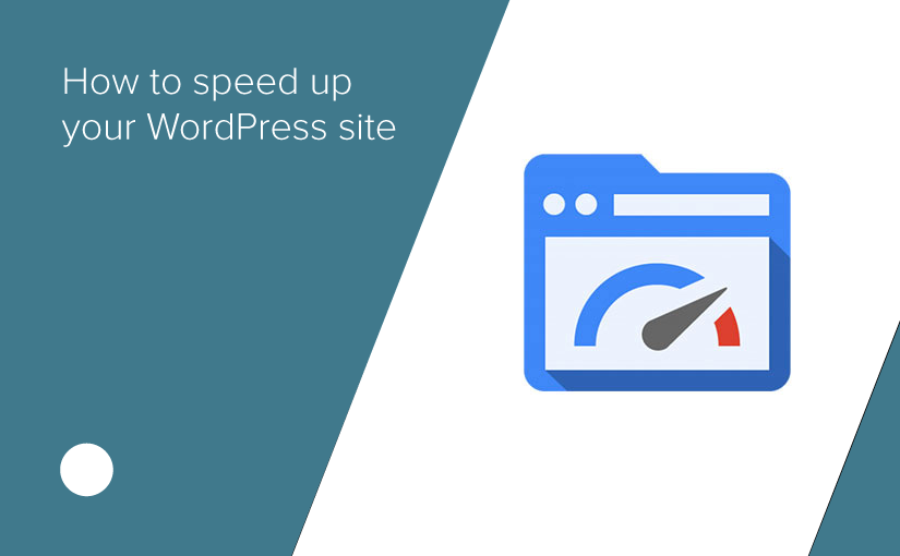 How to speed up your WordPress blog or website